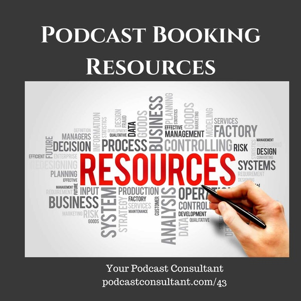 Podcast Booking Resources