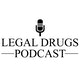 Legal Drugs Podcast Album Art