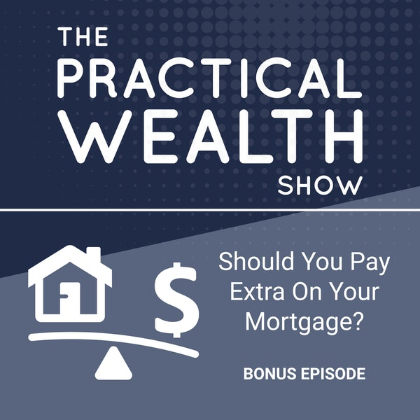 Should You Pay Extra On Your Mortgage? Image