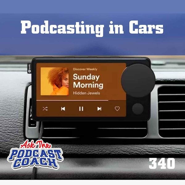 Podcasting in Cars