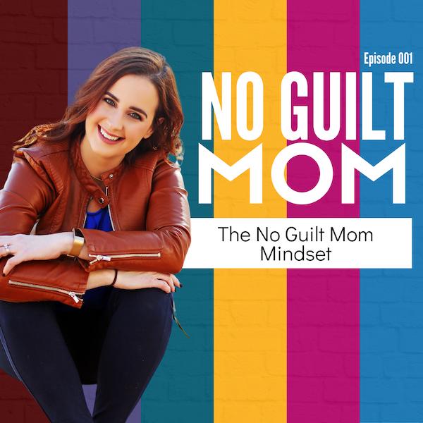 36: No Guilt Mom Mindset Image