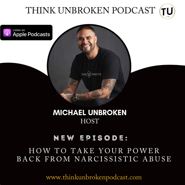 E95 How to take your power back from narcissistic abuse | Mental Health Podcast Image