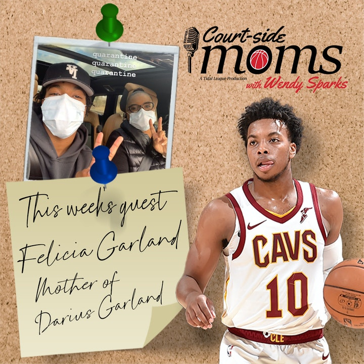 Episode image for Darius Garland's mom, Felicia Garland