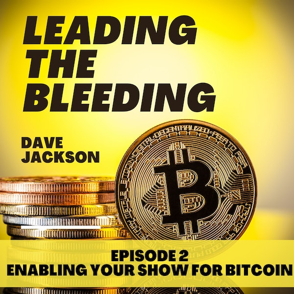How to Enable Your Show to Receive Bitcoin.
