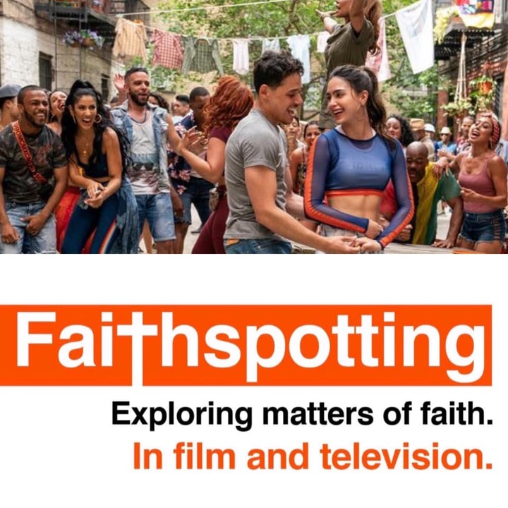 """Faithspotting  """"In The Heights"""""""