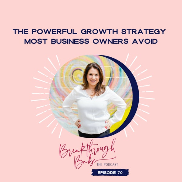 The Powerful Growth Strategy Most Business Owners Avoid