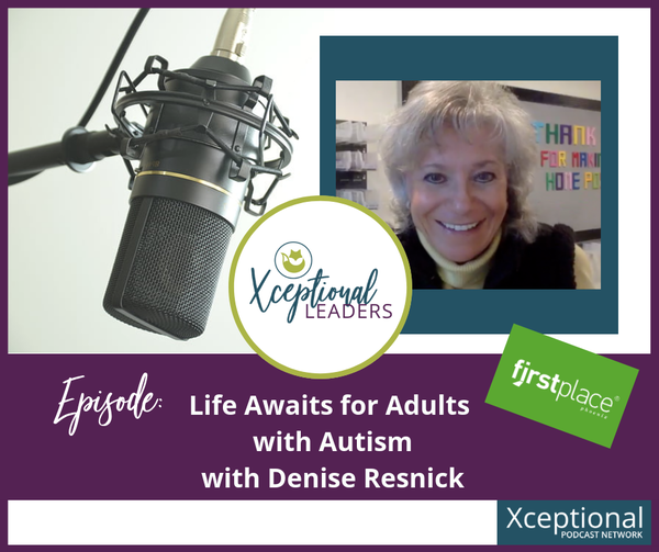 Life Awaits for Adults with Autism with Denise Resnik Image