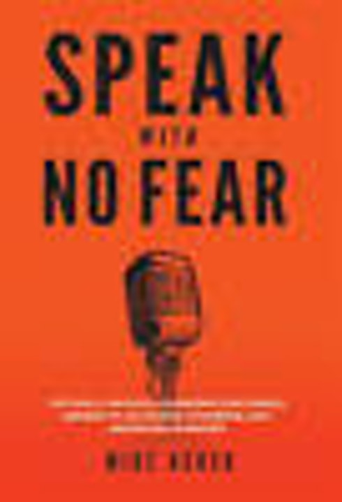 Speak With No Fear Author Mike Acker Image