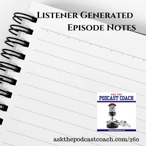 Listener Created Episode Notes?