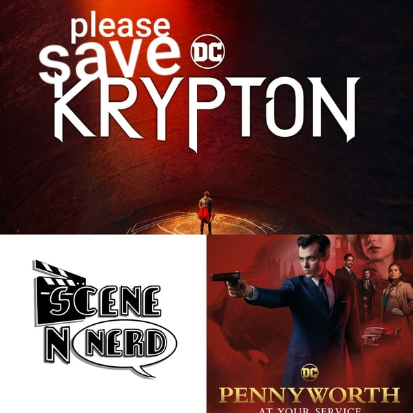 SNN: A Pennyworth of thoughts on the Krypton Finale
