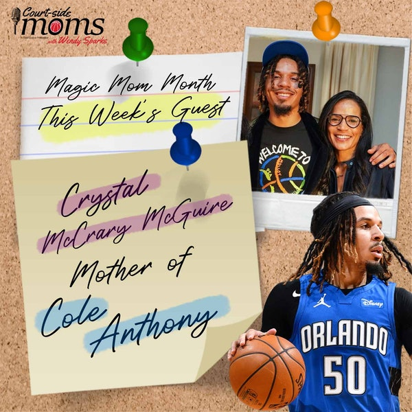Cole Anthony's mom, Crystal McCrary McGuire