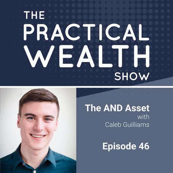 The AND Asset with Caleb Guilliams - Episode 46 Image