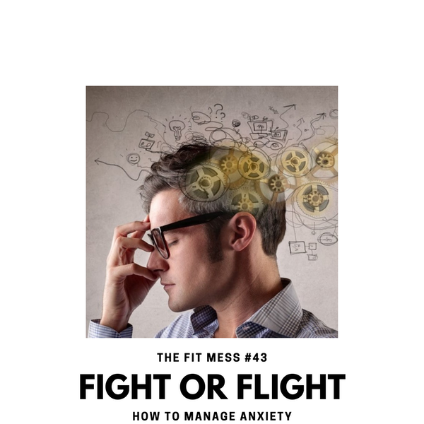 Fight or Flight: How to Manage Anxiety Image