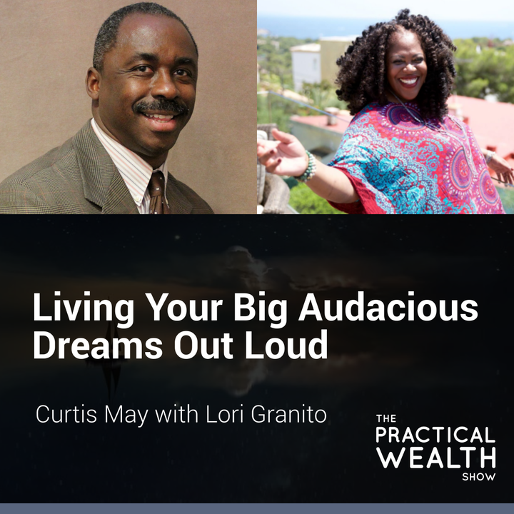 Living Your Big Audacious Dreams Out Loud with Lori Granito - Episode 173