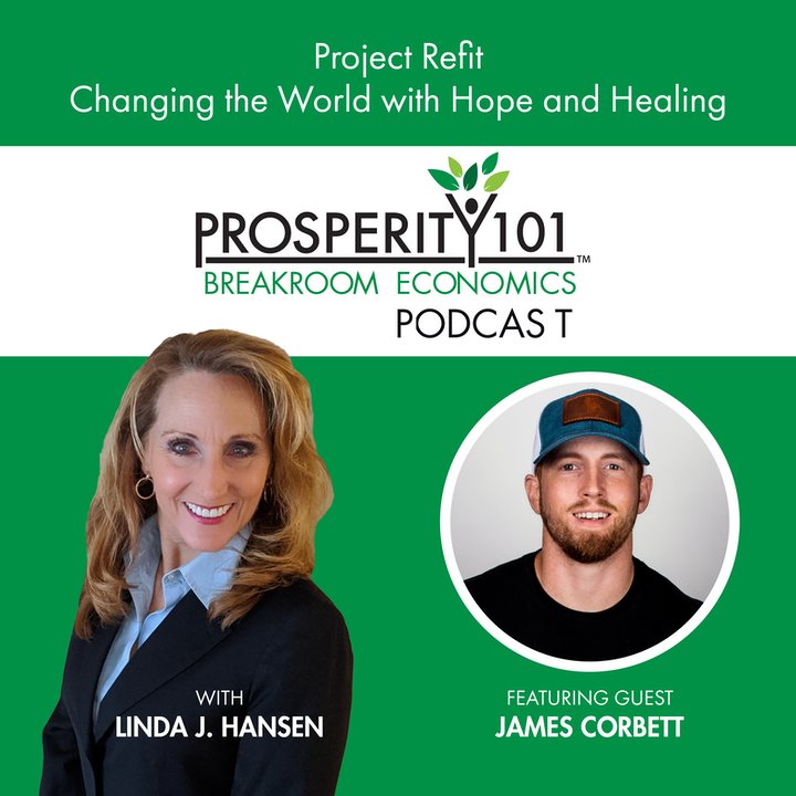 Project Refit – Changing the World with Hope and Healing – with James Corbett [Ep.87]