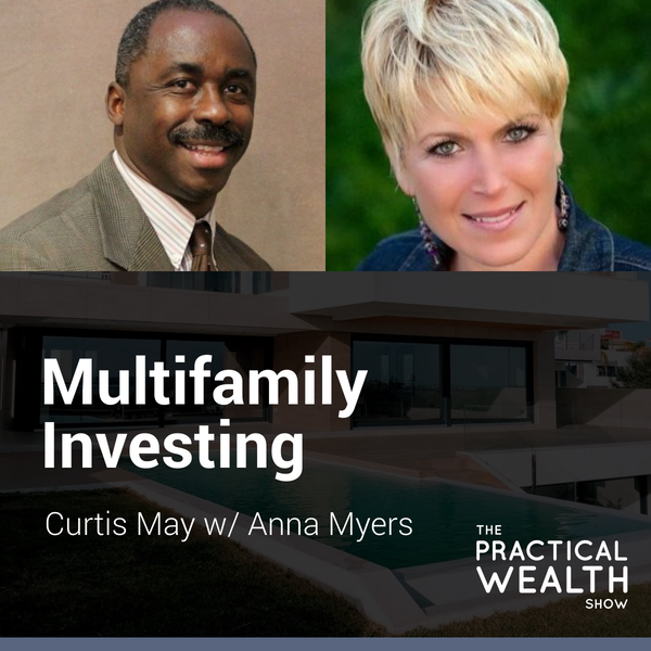 Multifamily Investing with Anna Myers - Episode 147 Image