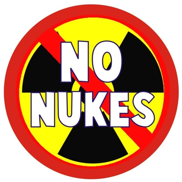 Ep. 22 Vote No for Nuclear Energy - NO NUKES!