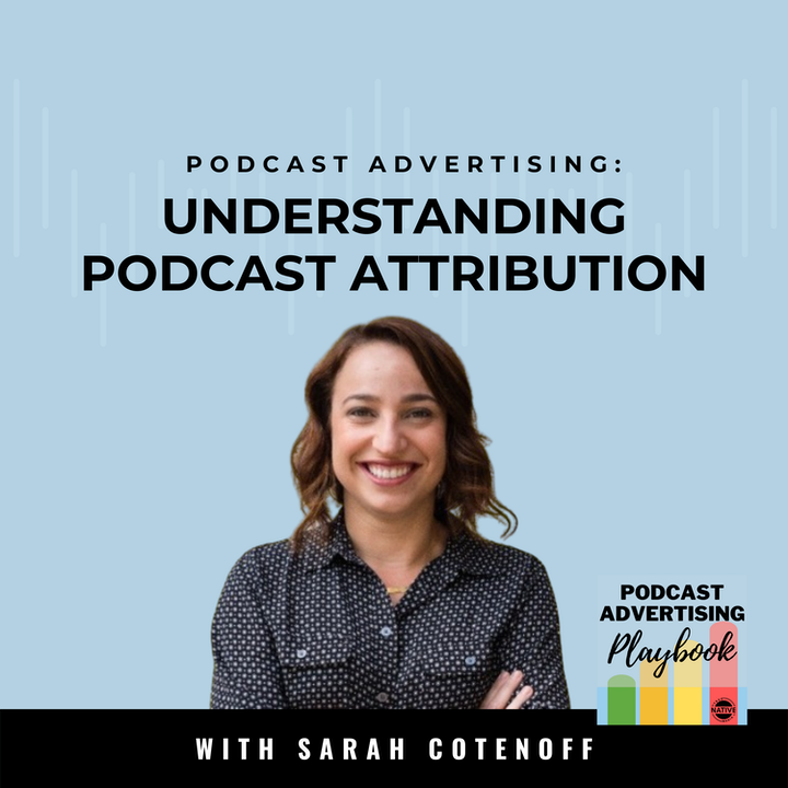 Understanding Podcast Attribution with Podsights