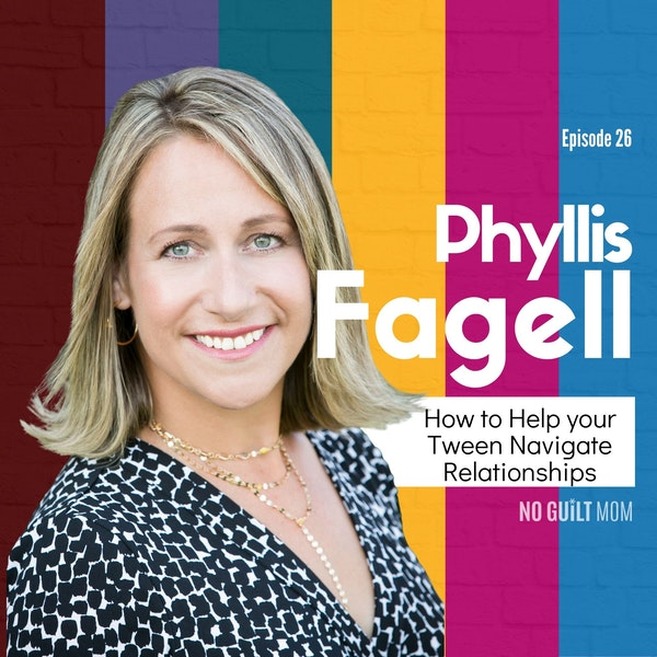 026 How to Help Your Tween Navigate Relationships with Phyllis Fagell Image