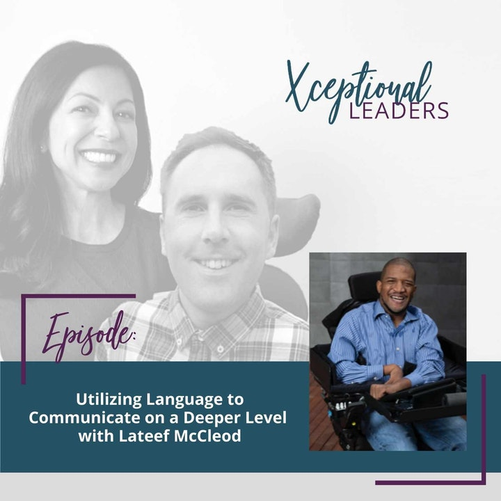 Utilizing Language to Communicate on a Deeper Level with Lateef McCleod