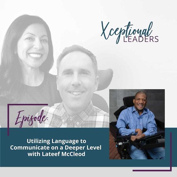 Utilizing Language to Communicate on a Deeper Level with Lateef McCleod Image