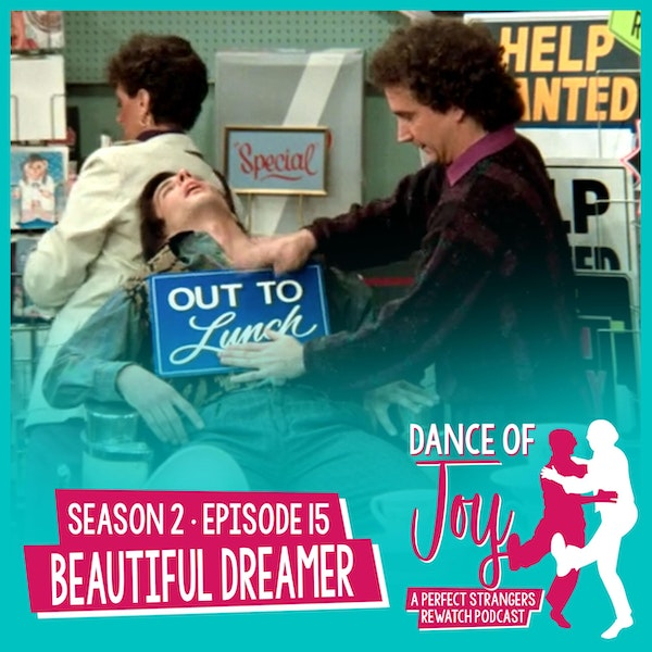 Beautiful Dreamer - Perfect Strangers Season 2 Episode 15