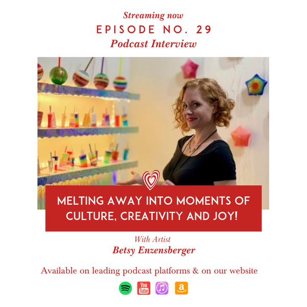 Melting Away into Moments of Culture, Creativity and Joy with Artist Betsy Enzensberger Image