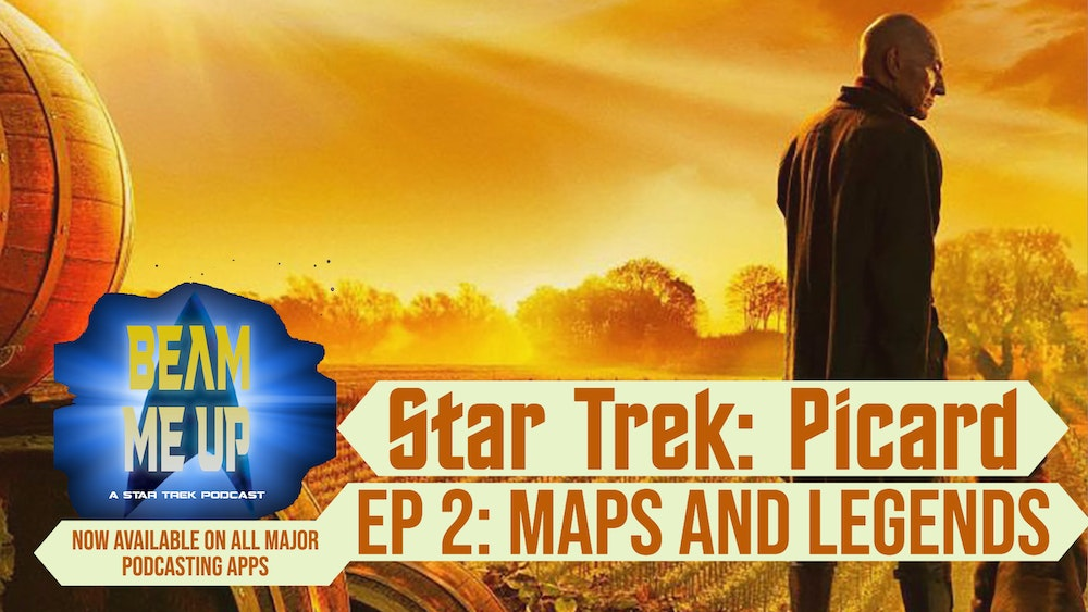 Supplemental - Picard Ep 2: Maps and Legends, with guest @BatlethBabe