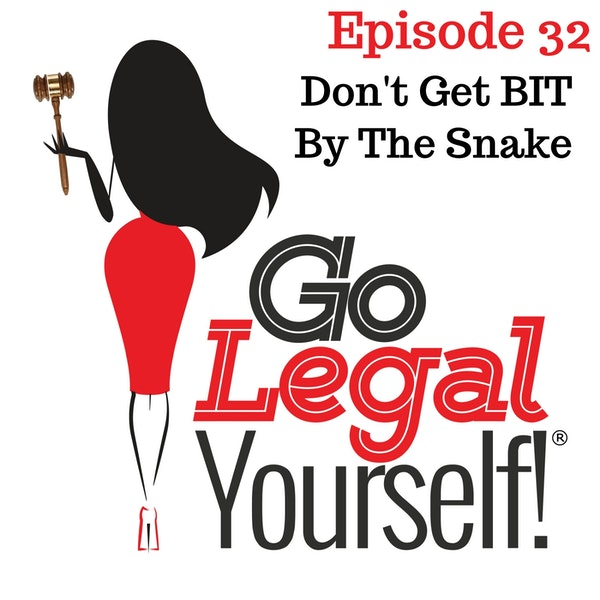 Ep. 32 Don't Get Bit By The Snake