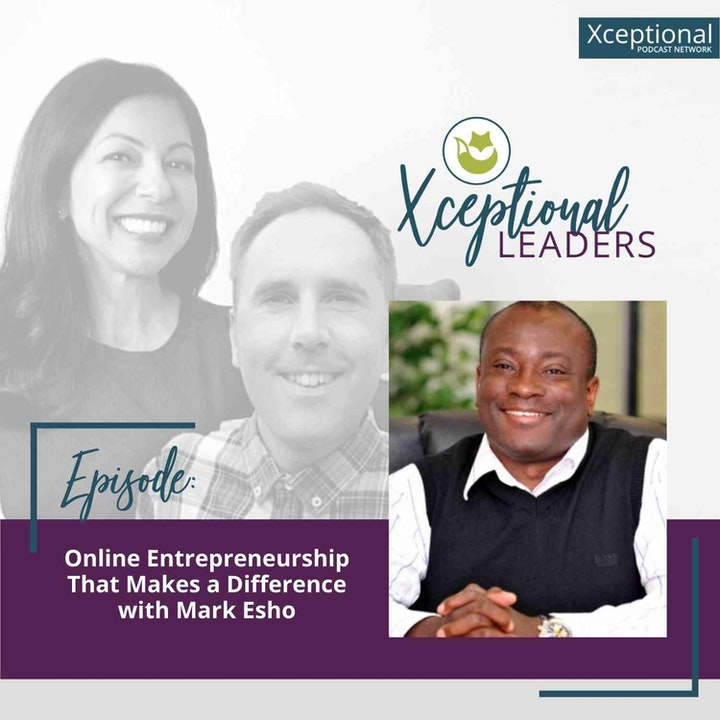 Online Entrepreneurship That Makes a Difference with Mark Esho