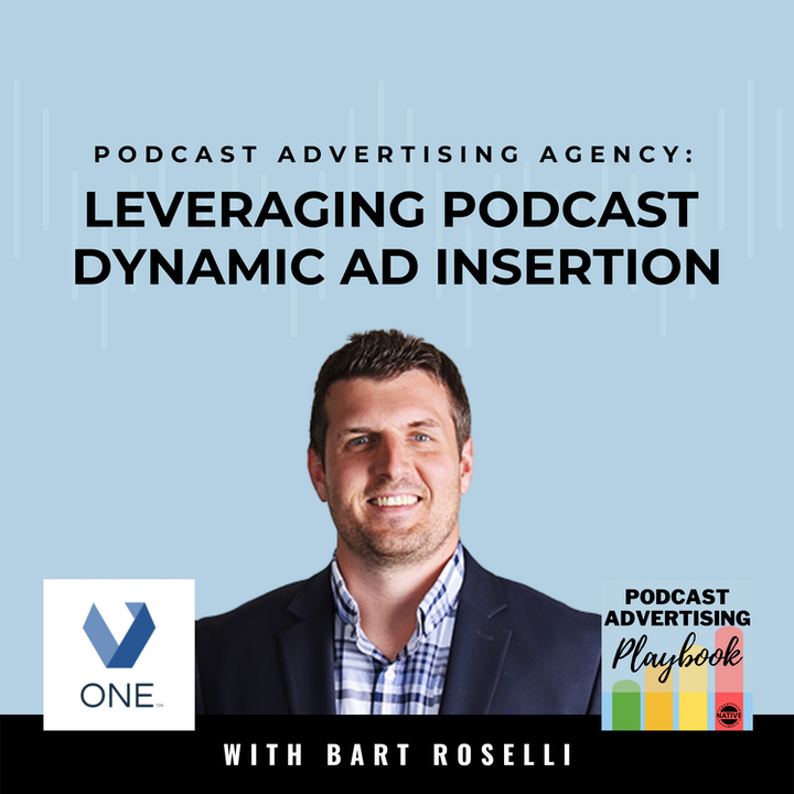 How Advertising Agency, Veritone One, Leverages Dynamic Ad Insertion