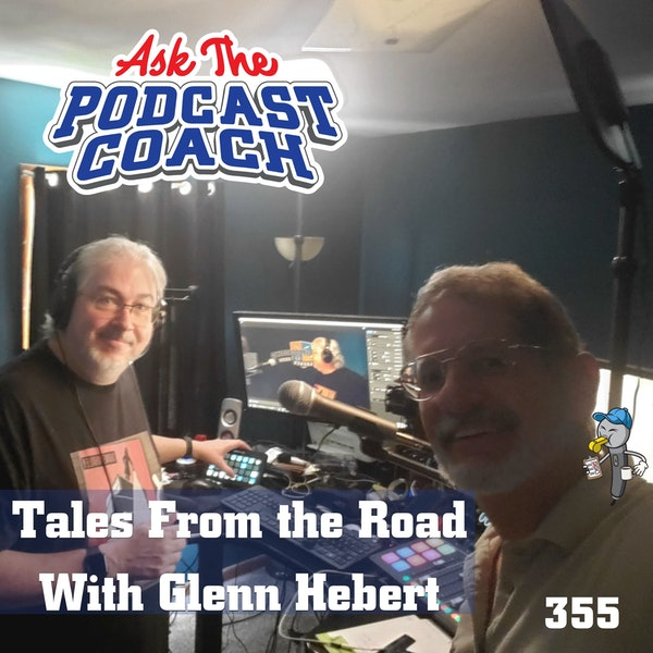 Tales From the Road With Glenn Hebert