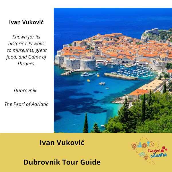 Ivan Vuković- Dubrovnik Guided Tours