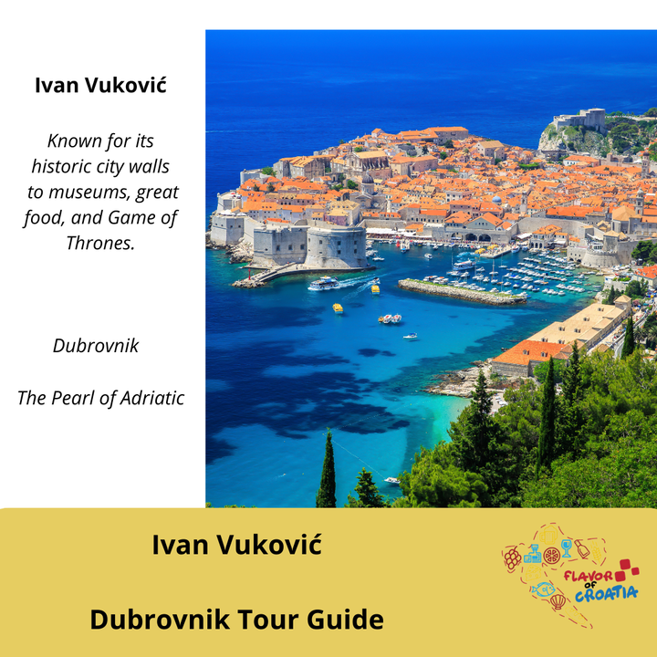 Ivan Vuković- Dubrovnik Guided Tours