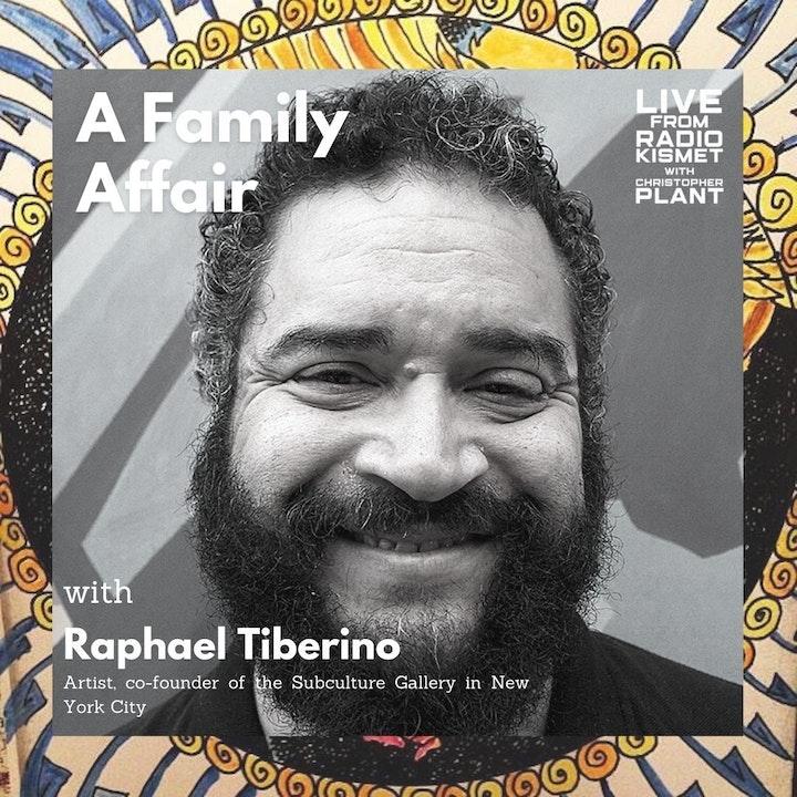 A Family Affair With Raphael Tiberino