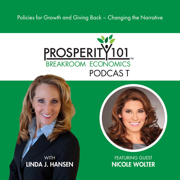 Policies for Growth and Giving Back – Changing the Narrative – with Nicole Wolter [Ep. 57]