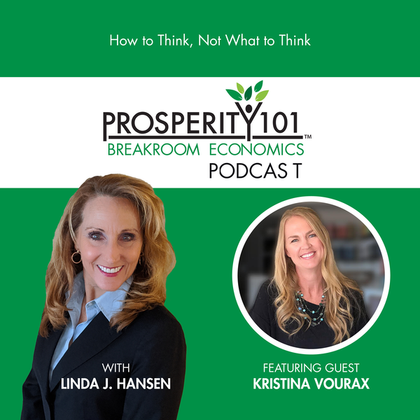 How to Think, Not What to Think – with Kristina Vourax [Ep. 54]
