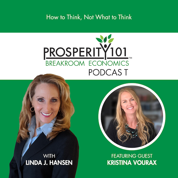 How to Think, Not What to Think – with Kristina Vourax