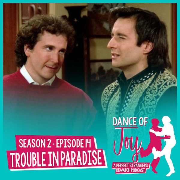 Trouble In Paradise - Perfect Strangers Season 2 Episode 14