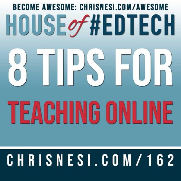 8 Tips for Teaching Online - HoET162 Image