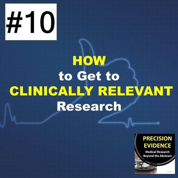 How to Get to Clinically Relevant Research  (10) Image
