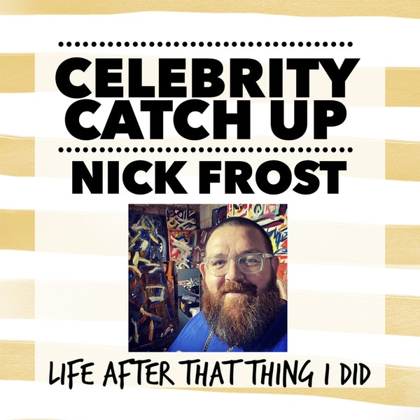 Nick Frost - aka British national treasure
