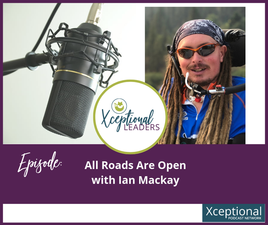 All Roads Are Open with Ian Mackay