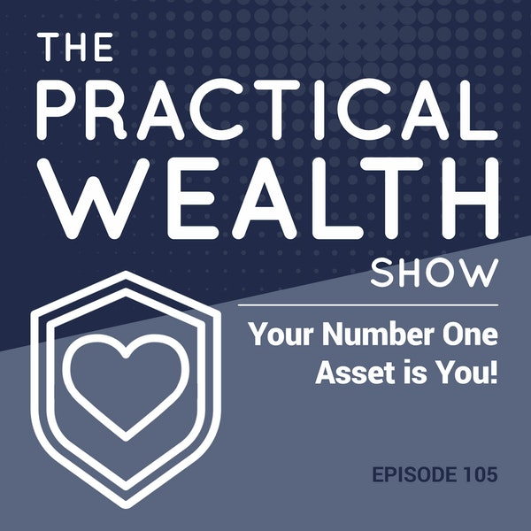 Your Number One Asset is You! - Episode 105 Image