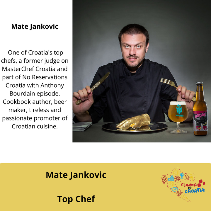 Mate Jankovic - Top Chef, media personality and  tireless advocate of Croatian cuisine