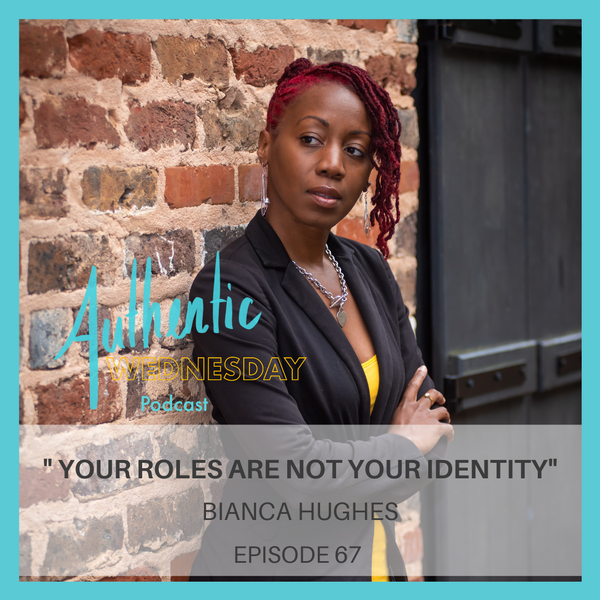 67. Your Roles are Not your Identity Image