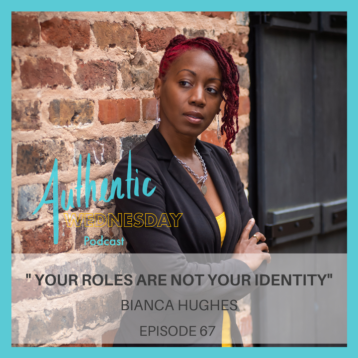 Episode image for 67. Your Roles are Not your Identity