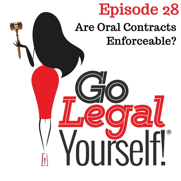 Ep. 28 Are Oral Contracts Enforceable?