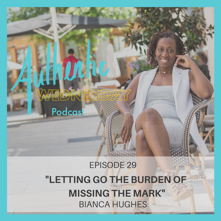 29. Letting Go The Burden of Missing The Mark
