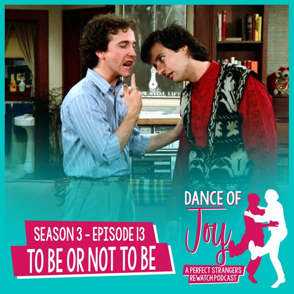 To Be Or Not To Be - Perfect Strangers Season 3 Episode 13